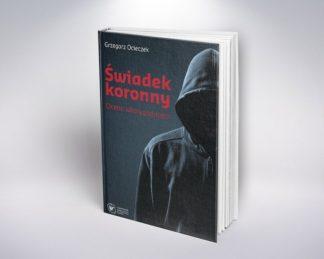 Świadek Koronny Ocena wiarygodności, Grzegorz Ocieczek